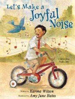 Let's Make a Joyful Noise (Paperback)