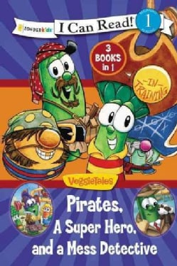 Pirates, Mess Detectives, and a Superhero: Pirate in Training, Larryboy and the Mudslingers, and Listen Up Larry (Hardcover)