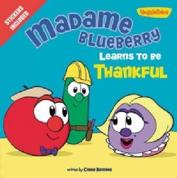 Madame Blueberry Learns to Be Thankful (Paperback)