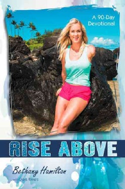 Rise Above: A 90-Day Devotional (Paperback)
