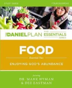 Food: Enjoying God's Abundance, Four Sessions (Paperback)
