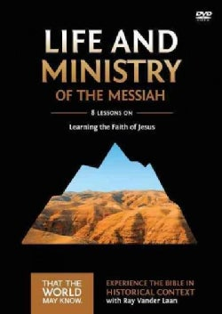 Life and Ministry of the Messiah: 8 Lessons on Learning the Faith of Jesus