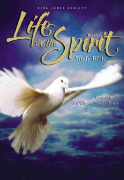 Life in the Spirit Study Bible: King James Version (Hardcover)