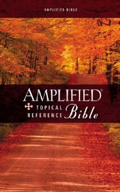 The Amplified Topical Reference Bible (Hardcover)