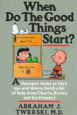 When Do the Good Things Start (Paperback)