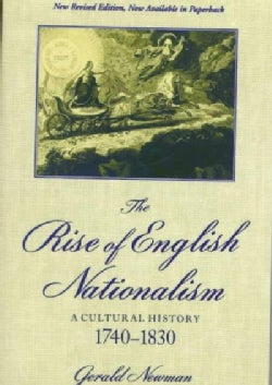 The Rise of English Nationalism: A Cultural History, 1740-1830 (Paperback)