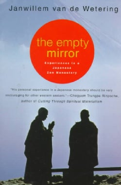 The Empty Mirror: Experiences in a Japanese Zen Monastery (Paperback)