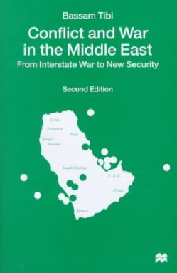 Conflict and War in the Middle East: From Interstate War to New Security (Hardcover)