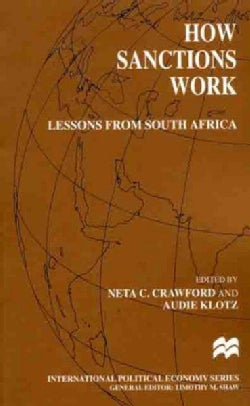 How Sanctions Work: Lessons from South Africa (Paperback)