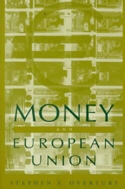 Money and European Union (Paperback)