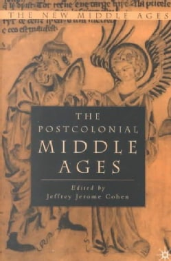 The Postcolonial Middle Ages (Paperback)