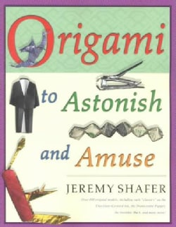Origami to Astonish and Amuse (Paperback)