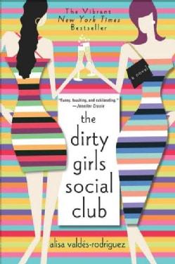The Dirty Girls Social Club (Paperback)