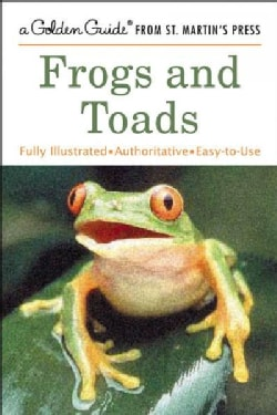 Frogs and Toads: A Golden Guide (Paperback)