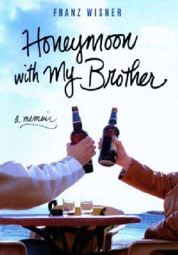 Honeymoon With My Brother: A Memoir (Paperback)