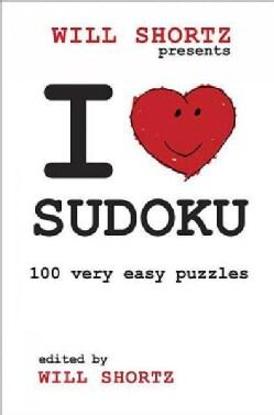 Will Shortz Presents I Love Sudoku: 100 Wordless Crossword Puzzles (Paperback)