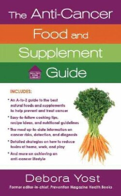 The Anti-Cancer Food and Supplement Guide (Paperback)