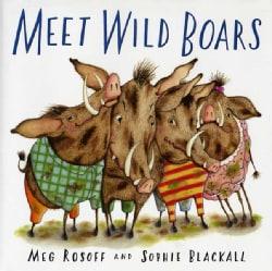 Meet Wild Boars (Paperback)