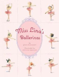 Miss Lina's Ballerinas (Hardcover)