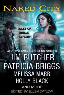 Naked City: Tales of Urban Fantasy (Paperback)