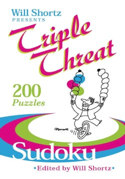 Will Shortz Presents Triple Threat Sudoku: 200 Hard Puzzles (Paperback)