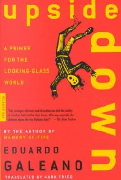 Upside Down: A Primer for the Looking-Glass World (Paperback)