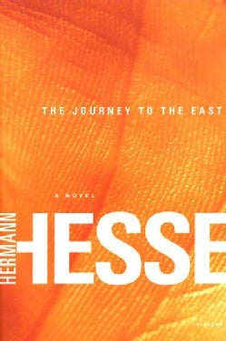 The Journey to the East (Paperback)