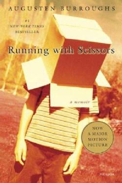 Running With Scissors: A Memoir (Paperback)