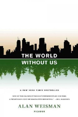 The World Without Us (Paperback)