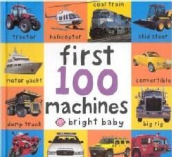 First 100 Machines (Board book)