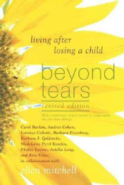 Beyond Tears: Living After Losing a Child (Paperback)