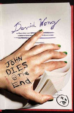 John Dies at the End (Hardcover)