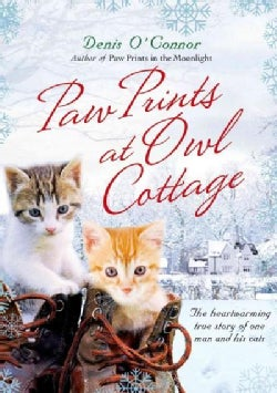 Paw Prints at Owl Cottage: The Heartwarming True Story of One Man and His Cats (Hardcover)