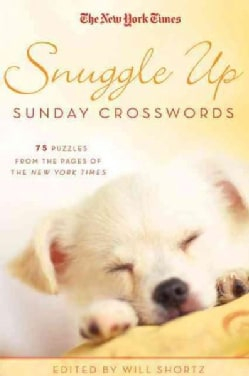 The New York Times Snuggle Up Sunday Crosswords: 75 Puzzles from the Pages of the New York Times (Paperback)