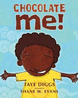 Chocolate Me! (Hardcover)