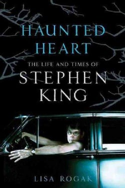 Haunted Heart: The Life and Times of Stephen King (Paperback)