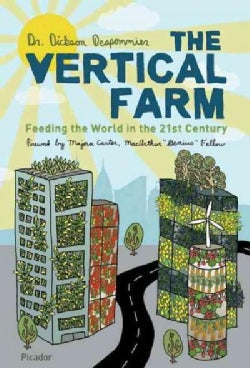 The Vertical Farm: Feeding the World in the 21st Century (Paperback)