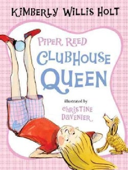 Piper Reed, Clubhouse Queen (Paperback)