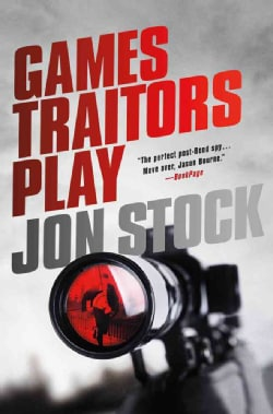 Games Traitors Play (Hardcover)