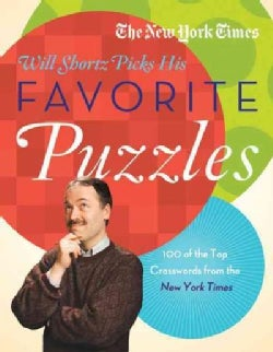 The New York Times Will Shortz Picks His Favorite Puzzles: 101 of the Top Crosswords from the New York Times (Paperback)