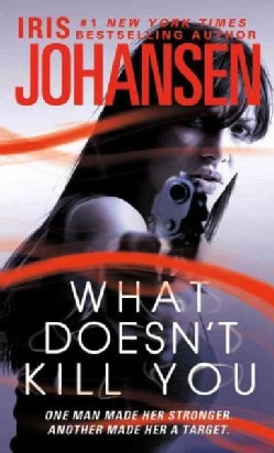 What Doesn't Kill You (Paperback)