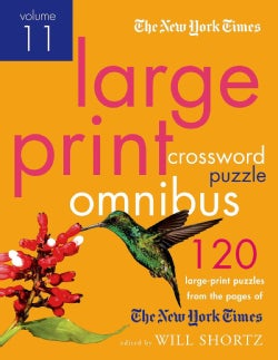 The New York Times Large-Print Crossword Puzzle Omnibus: 120 Large-Print Puzzles from the Pages of the New York T... (Paperback)