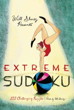 Will Shortz Presents Extreme Sudoku: 100 Challenging Puzzles (Paperback)
