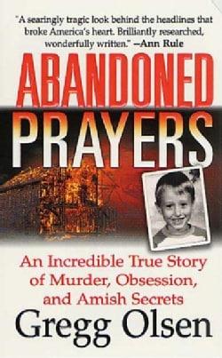 Abandoned Prayers (Paperback)
