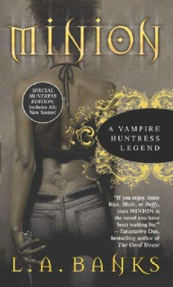 Minion: A Vampire Huntress Legend (Paperback)