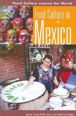 Food Culture In Mexico (Hardcover)