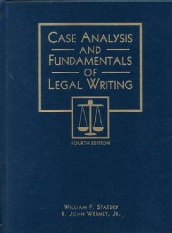 Case Analysis and Fundamentals of Legal Writing (Paperback)