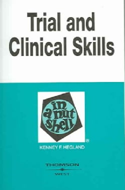 Trial And Clinical Practice Skills in a Nutshell (Paperback)