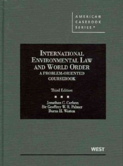 International Environmental Law and World Order: A Problem-Oriented Coursebook (Hardcover)