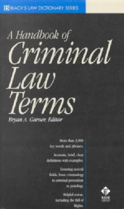 A Handbook of Criminal Law Terms (Paperback)
